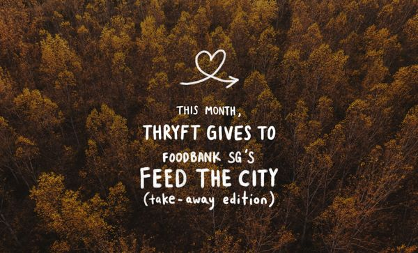 Thryft Gives: Food Bank's Feed The City