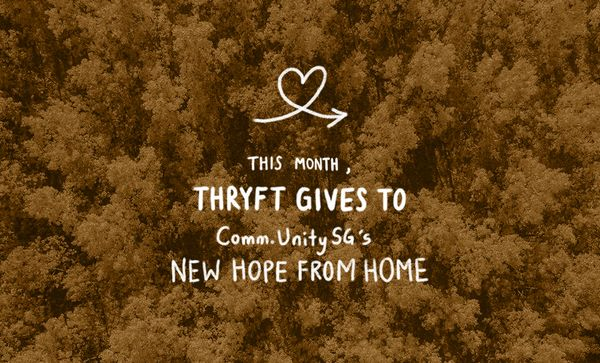 Thryft Gives: Comm.UnitySG's New Hope From Home